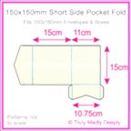 150mm Square Short Side Pocket Fold - Keaykolour Original Pure White