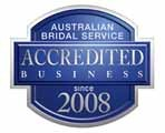 Truly, Madly, Deeply... is accredited by the Australian Bridal Service, since 2008